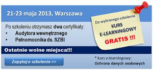 21-23 maja 2013, Warszawa - szkolenie Audytor wewnętrzny/ Pełnomocnik ds SZBI wg ISO 27001