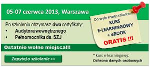 Zapraszamy na szkolenie 05-05 maja 2013 w Warszawie Audytor wewnętrzny/ Pełnomocnik ISO 9001
